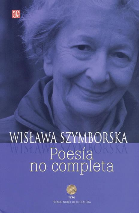 the relationship between wislawa szymborska's end Wislawa szymborska - poems - publication date: 2012 she later resided in kraków until the end szymborska's books have reached sales rivaling prominent prose.